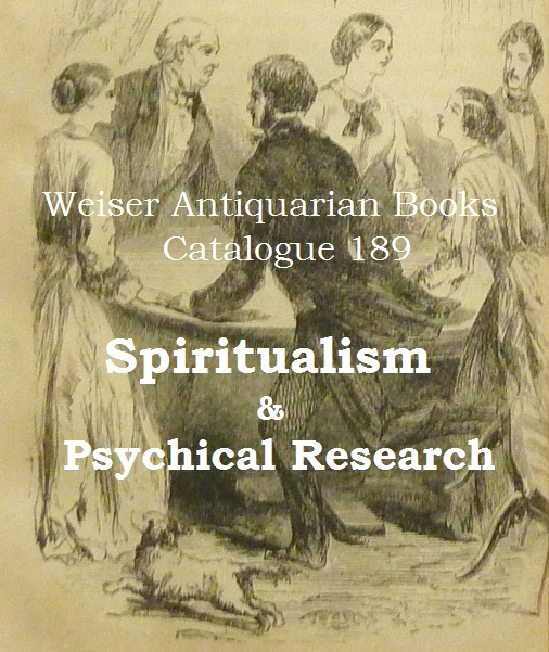 Catalogue 189: Spiritualism & Psychical Research
