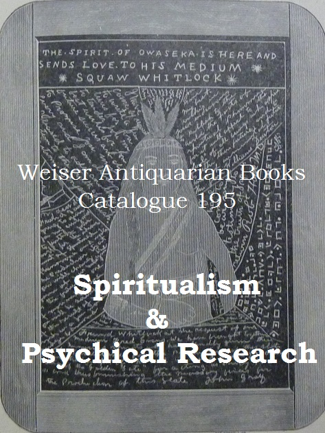 Catalogue 195: Spiritualism & Psychical Research