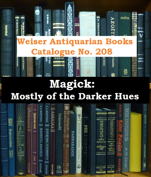 Catalogue 208: Magick, Mostly of the Darker Hues