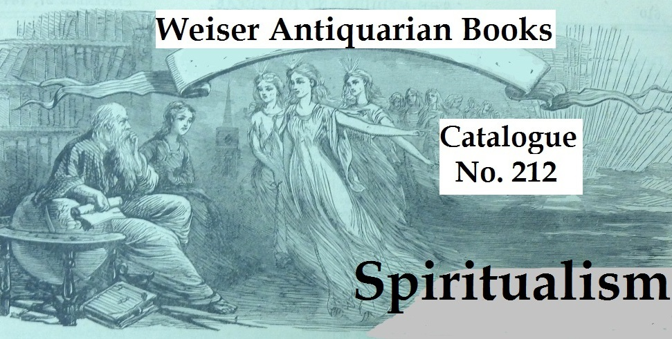 Catalogue 212: Spiritualism & Psychical Research