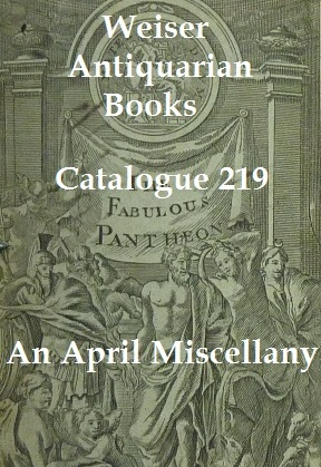 Catalogue 219: An April Miscellany