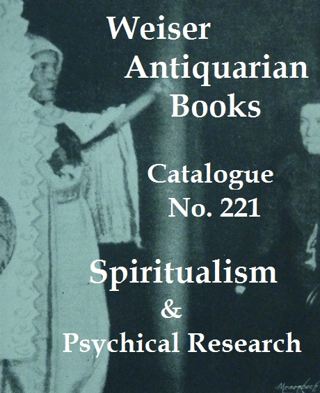Catalogue 221: Spiritualism & Psychical Research