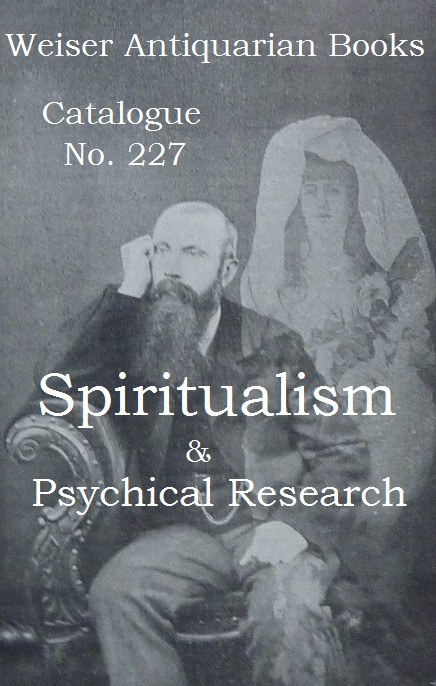 Catalogue 227: Spiritualism & Psychical Research
