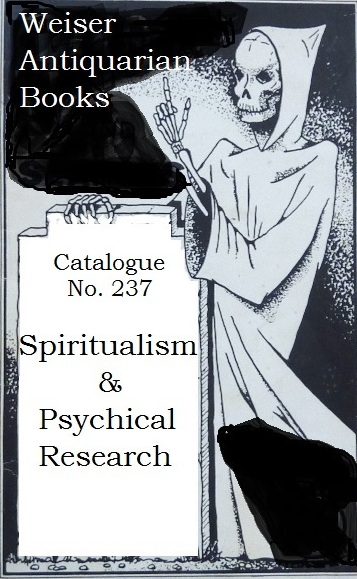 Catalogue 237: Spiritualism & Psychical Research
