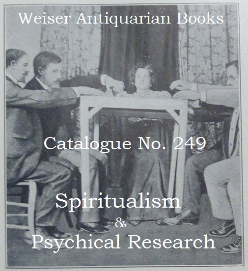 Catalogue 249: Spiritualism & Psychical Research