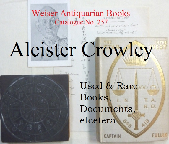 Catalogue 257: Aleister Crowley - Used & Rare Books, Documents,