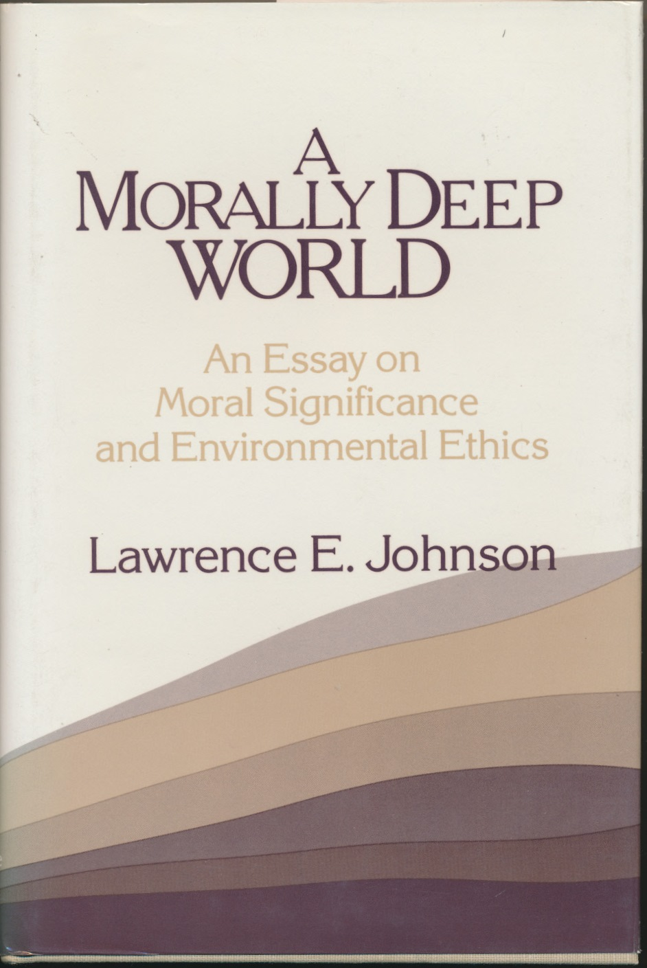 a morally deep world an essay on moral significance and johnson