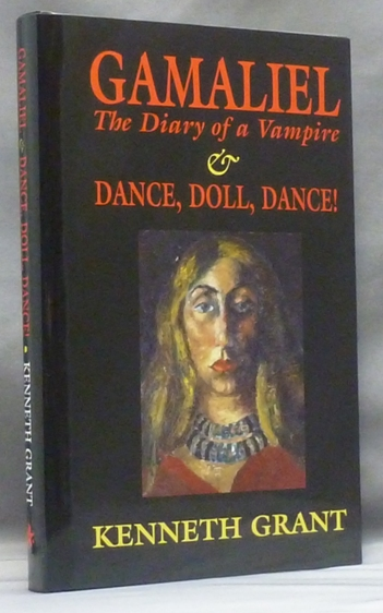 Gamaliel, The Diary of a Vampire & Dance, Doll, Dance! Kenneth GRANT, Aleister Crowley - related works.