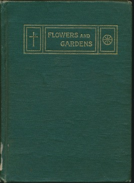 Flower and Gardens (A Dream Structure). C. JINARAJADASA.