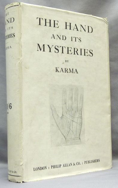 The Hand and Its Mysteries: An Old Occult Science Explained and  Illustrated
