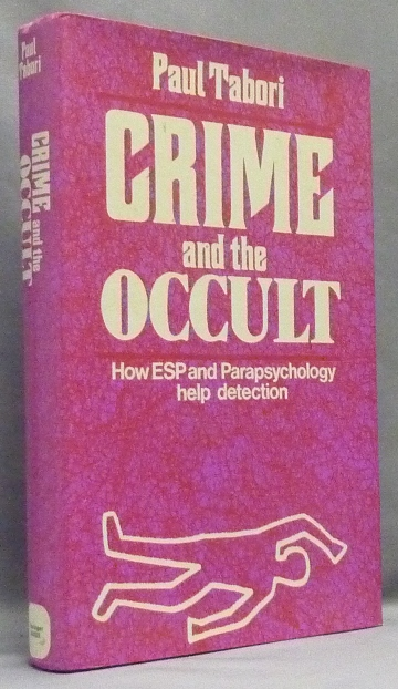 Crime and the Occult. How ESP and Parapsychology Help Detection. Crime, the Occult.