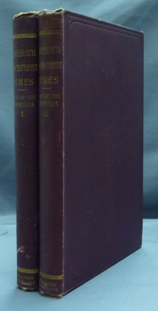 A History of the New Testament Times: The Time of the Apostles ( Volumes I & II only). L. Huxley., Mrs. Humphry Ward.