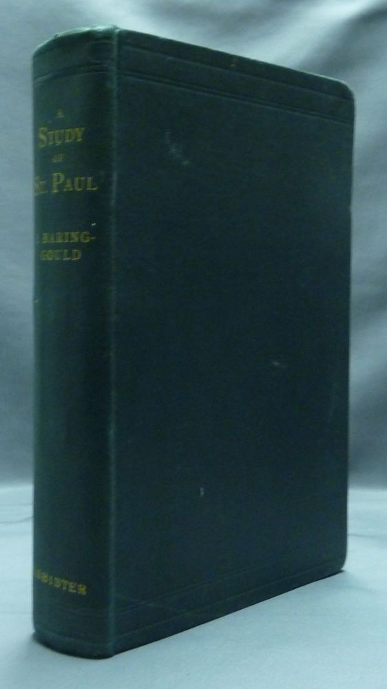 A Study of St. Paul: His Character and Opinions. S. BARING-GOULD.