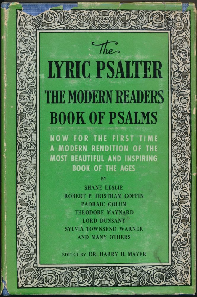 The Lyric Psalter: The Modern Reader's Book of Psalms. Dr. Harry MAYER, Signed, Padraic Colum Shane Leslie, Lord Dunsany.