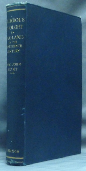 Religious Thought in England in the Nineteenth Century. Church History, Rev. John HUNT, D D.