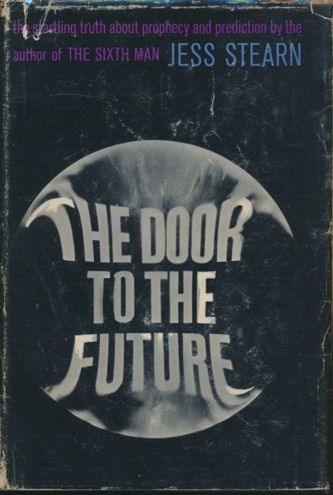The Door to the Future. Jess STEARN, Signed.