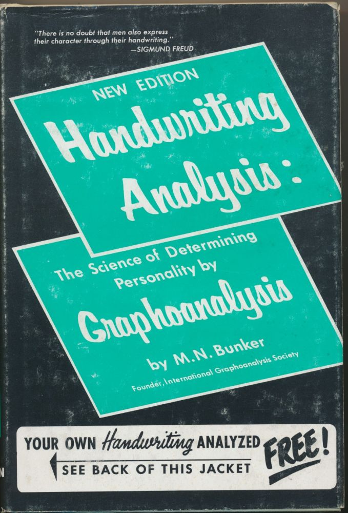 Handwriting Analysis: The Art and Science of Reading Character by Graphoanalysis. M. N. BUNKER.
