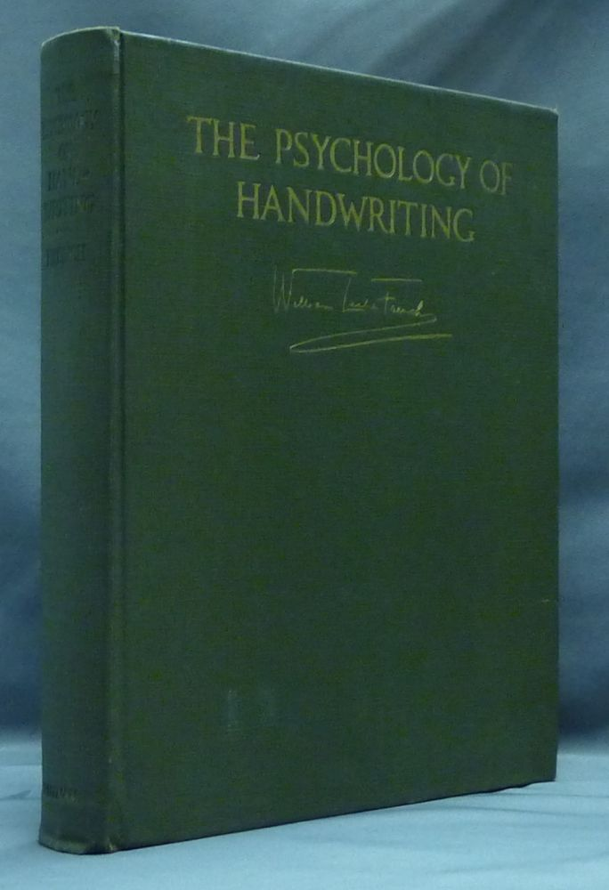 The Psychology of Handwriting. William Leslie FRENCH, Signed.