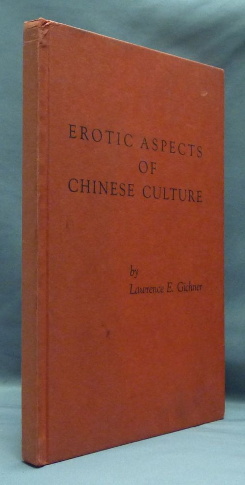 Erotic Aspects of Chinese Culture. Lawrence E. GICHNER.