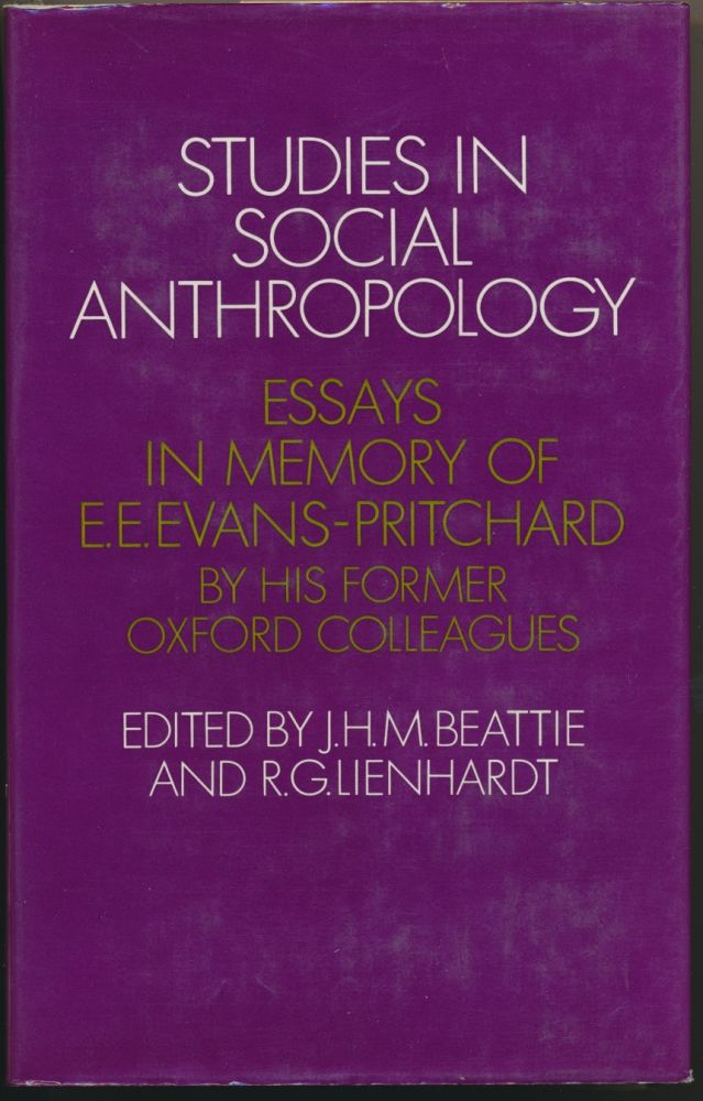 studies in social anthropology essays in memory of e e evans studies in social anthropology essays in memory of e e evans pritchard by his former oxford colleagues