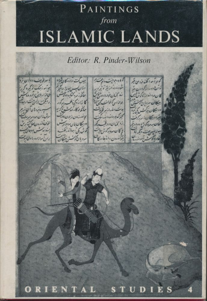 Paintings from Islamic Lands. R. PINDER-WILSON.