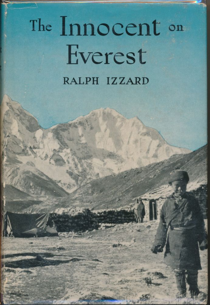 The Innocent on Everest. Ralph IZZARD.