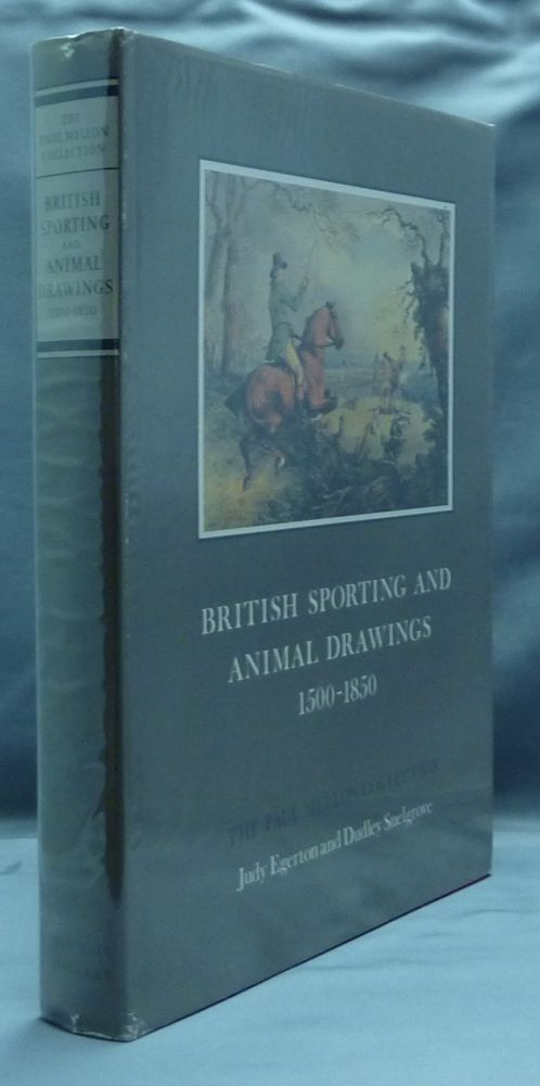 British Sporting and Animal Prints 1500 - 1850 ( The Paul Mellon Collection ). Dudley SNELGROVE, Judy EGERTON.
