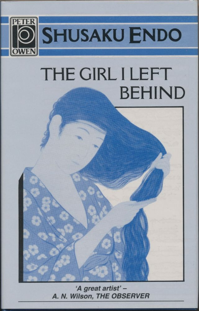 The Girl I Left Behind Shusaku Endo Mark Williams First Edition