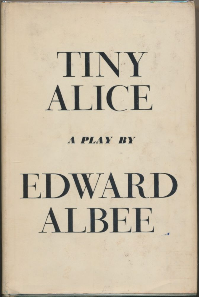 Tiny Alice - A Play. Edward ALBEE.
