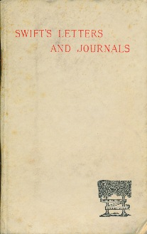 Letters and Journals of Jonathan Swift [ spine title: Swift's Letters and Journals ]. Jonathan SWIFT, Stanley LANE-POOLE.