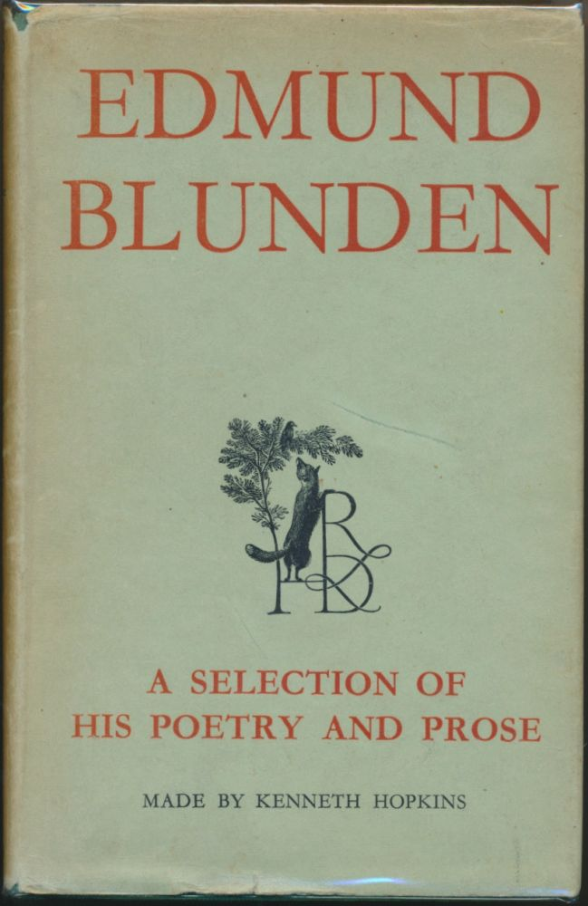Edmund Blunden: A Selection of his Poetry and Prose. Edmund BLUNDEN, Kenneth Hopkins.