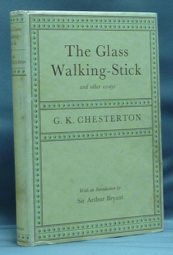 The Glass Walking-Stick and other Essays. Dorothy Collins, a, Arthur Bryant.