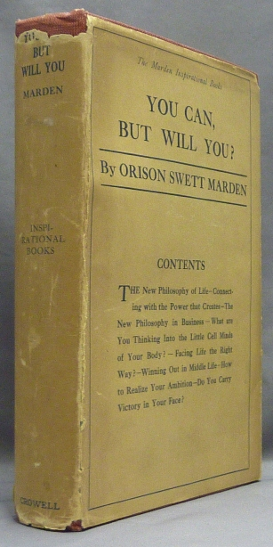 You Can, But Will You?; ( The Marden Inspirational Books ). Orison Swett MARDEN.
