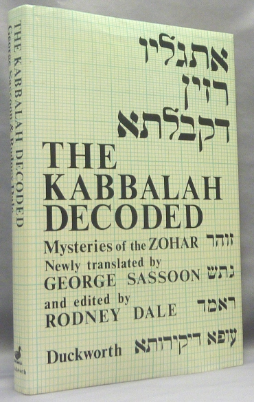 The Kabbalah Decoded. Translated and, Rodney Dale.