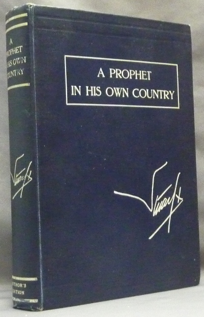 A Prophet in his Own Country. Being the Letters of Stuart X. Aleister CROWLEY, Introduces And Edits., Henry Clifford STUART, Signed copy, Stuart X.
