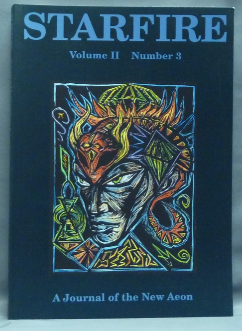 Starfire: a Journal of the New Aeon. Volume II, Number 3. Aleister Crowley, Kenneth Grant : related material, Michael STALEY.