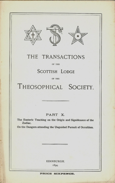 "Transactions of the Scottish Lodge of the Theosophical Library. Part X. Contains two essays ""The Esoteric Teaching on the Origin and Significance of the Zodiac"", (by the President of Scottish Lodge - J. W. Brodie-Innes)""On the Dangers Attending the Unguided Pursuit of Occultism"" by an otherwise anonymous individual, signing with the initials ""M.D."" J. W. BRODIE-INNES, Edits, contributes to."