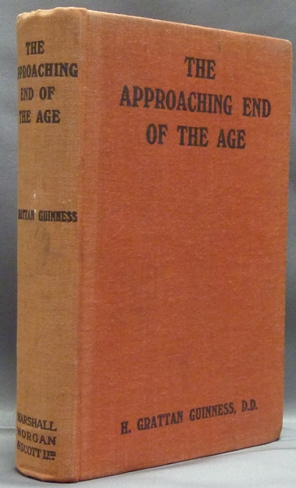 The Approaching End of an Age. Viewed in the Light of History, Prophecy and Science. Edited and, E. H. Horne.