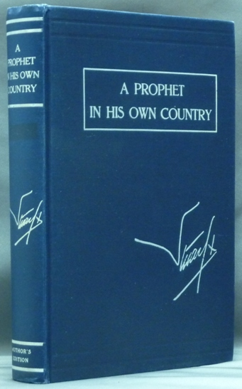 A Prophet in his Own Country. Being the Letters of Stuart X. Aleister CROWLEY, Introduces And Edits., Henry Clifford STUART, Presentation copy, Stuart X.