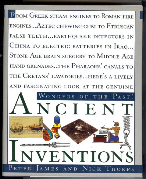 Ancient Inventions. Peter JAMES, Nick Thorpe.