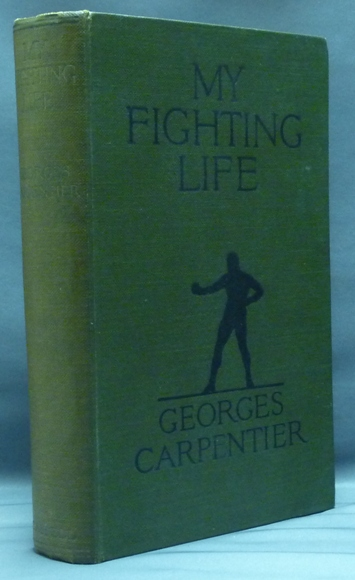 My Fighting Life. Georges CARPENTIER.