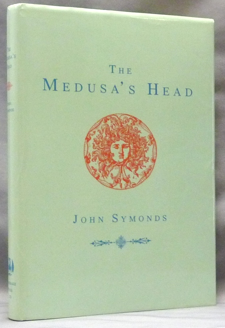 The Medusa's Head. Or Conversations Between Aleister Crowley and Adolf Hitler. Aleister: related works CROWLEY, John Symonds.