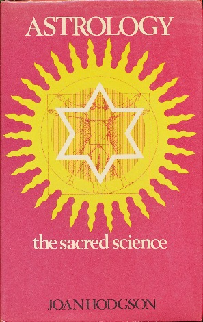 Astrology the Sacred Science by Joan HODGSON on Weiser Antiquarian