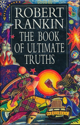 The Book of Ultimate Truths ( Signed ). Robert RANKIN, signed.