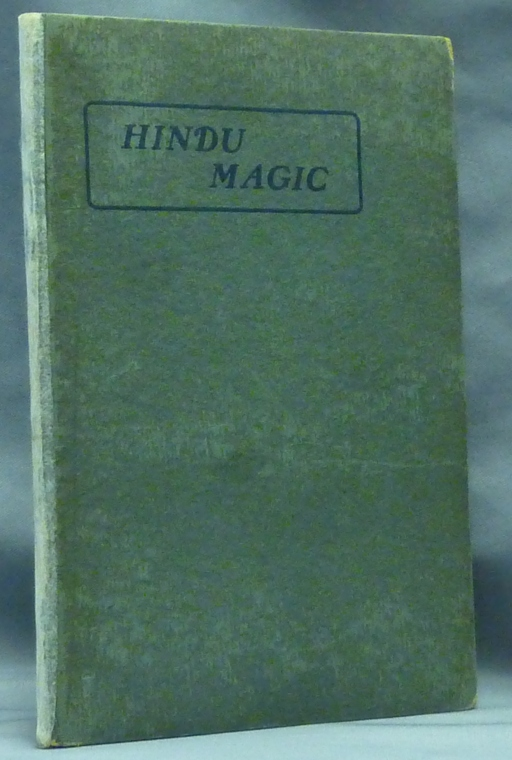 Hindu Magic. Hereward CARRINGTON, signed.