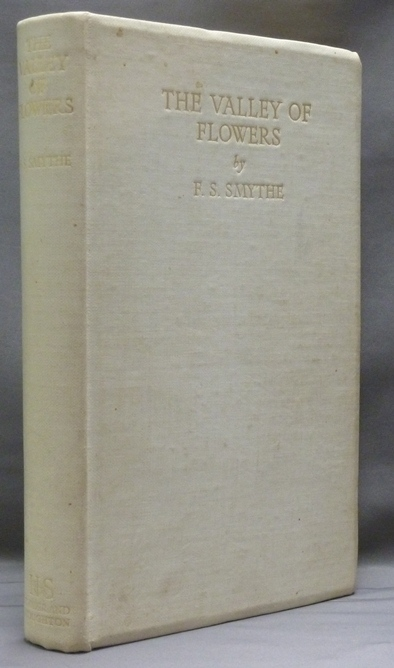 The Valley of Flowers. F. S. SMYTHE, signed.