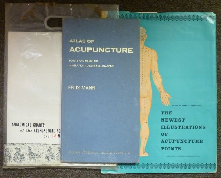 Atlas of Acupuncture: Points and Meridians in Relation to Surface Anatomy + two other specialised Acupuncture items: 'The Newest Illustrations of Acupuncture Points'; 'Anatomical Charts of the Acupuncture Points and 14 Meridians' ( Three items ). ACUPUNCTURE, Felix MANN.