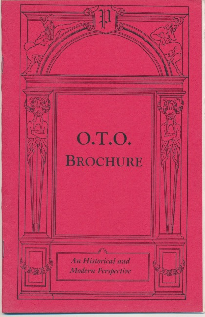 O.T.O. Brochure. An Historical and Modern Perspective. Jerry Cornelius, Aleister CROWLEY, related works, J. Edward, Marlene Cornelius.