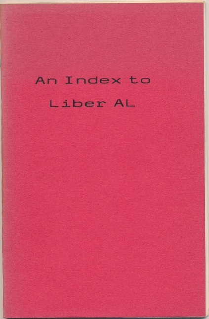 Index to Liber AL. Aleister CROWLEY, related works, Robin D. Matthews.
