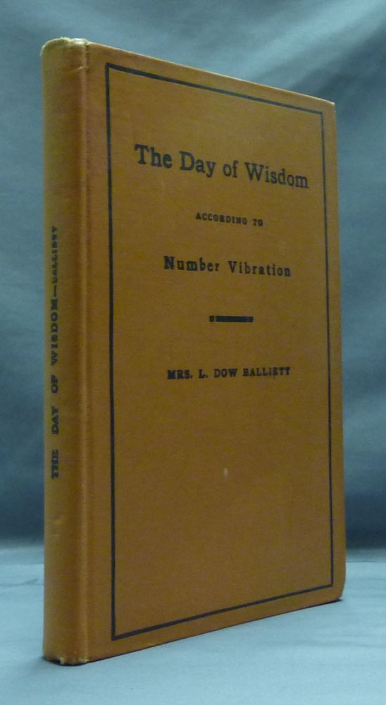 The Day of Wisdom according to Number Vibration. Mrs. L. Dow BALLIETT.
